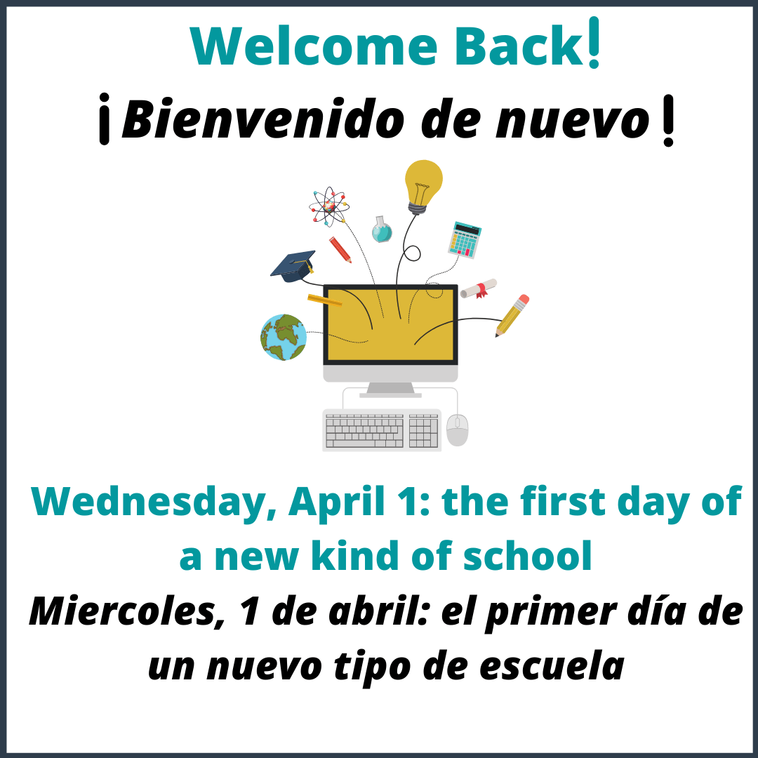 Wednesday, April 1: Our First Day of a New Kind of School